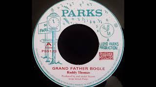 RUDDY THOMAS - Grand Father Bogle [1975]