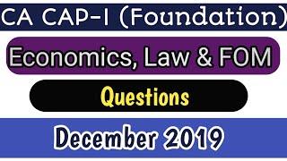 Gambar cover CA CAP-I Economics, Mercantile Law and Fundamentals of management | Dec 2019 Question