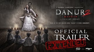DANUR 2: MADDAH - Official EXTENDED Trailer