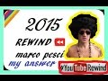 YouTube Rewind: Now Watch Me 2015 | #YouTubeRewind ...My Answer