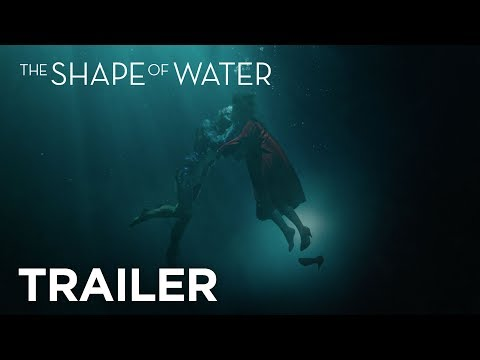 THE SHAPE OF WATER - Final Trailer