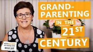 Grandparenting in the 21st Century