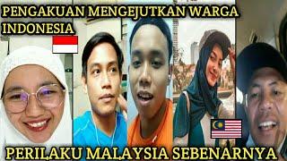 (SPONTAN) PENGAKUAN WARGA INDONESIA MENGENAI PERILAKU WARGA MALAYSIA