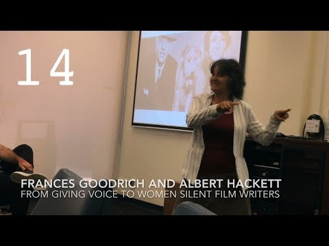 Frances Goodrich and Albert Hackett from Giving Voice to Women Silent Film Writers