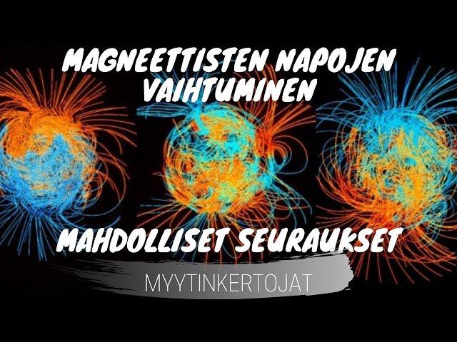 Magneettisten napojen vaihtuminen - mahdolliset seuraukset