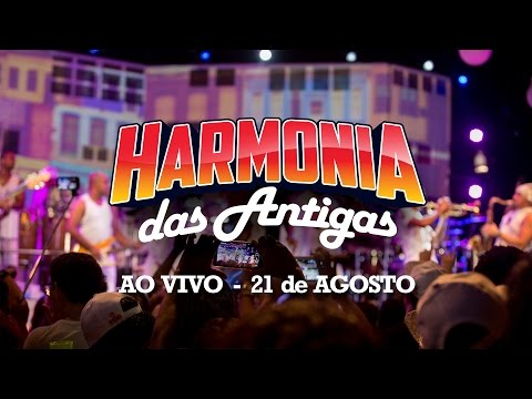 Harmonia do Samba - Harmonia Das Antigas (Ao Vivo) 21/08