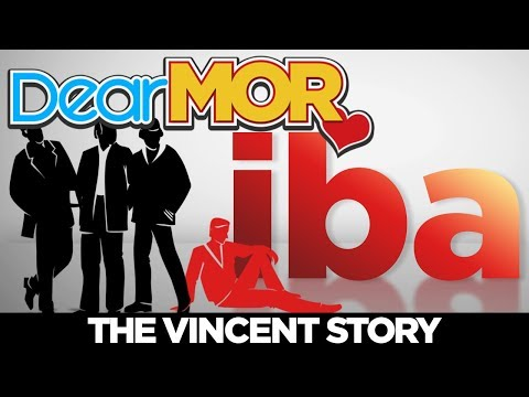 """Dear MOR: """"Iba"""" The Vincent Story 02-01-18"""