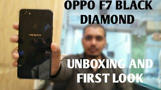Oppo F7 black diamond unboxing and first look...... (Hindi/Urdu)
