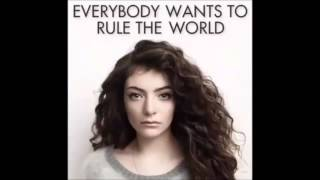 Lorde - Everybody Wants To Rule The World 1 Hour Extended Version