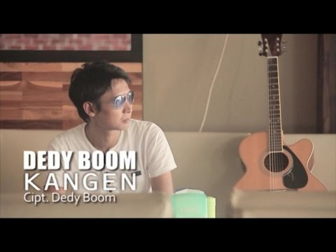 Dedy Boom - Kangen - [Official Video]
