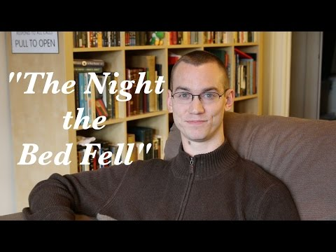 """""""The Night the Bed Fell"""" by James Thurber (Bonus Content Story Time!)"""
