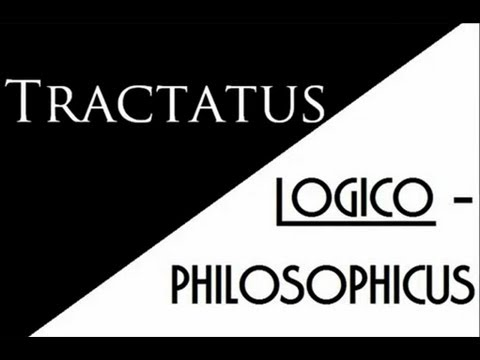 Wittgenstein - Tractatus  -  7 Propositions To End Philosophy