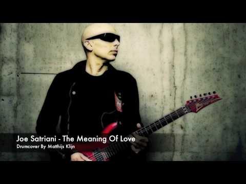 Joe Satriani - The Meaning of Love