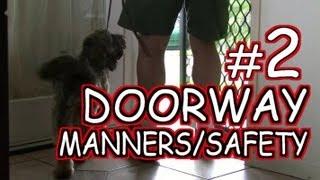 Doorway Safety 2 - Dog Training Tutorial