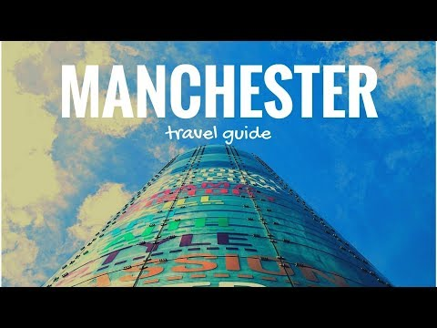 MANCHESTER Travel Guide, 5 best place in manchester that you must visit !!