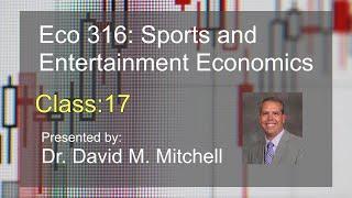 Eco 316: Sports and Economics class 17