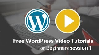 Free wordpress tutorial for beginners session 1 | Digitalmarke…