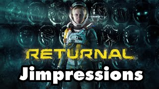 Returnal - Die, Die Again! (Jimpressions) (Video Game Video Review)