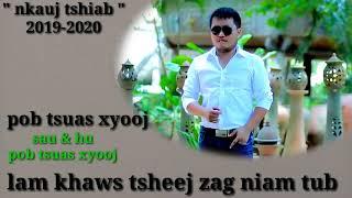 """""""lam khaws tsheej zag niam tub"""" ( pob tsuas xyooj ) : nkauj tshiab : 2019-2020"""
