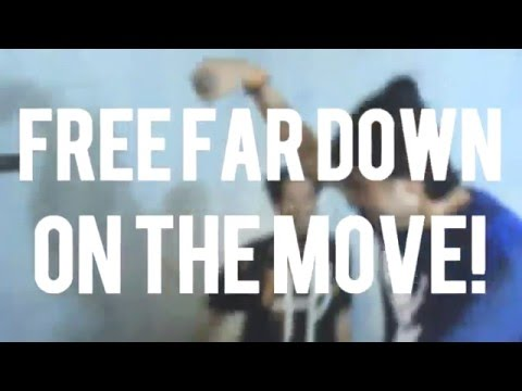 Free Far Down On The Move! (2016)