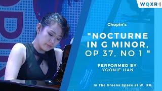 Yoonie Han: Nocturne in G minor, Op  37, No  1