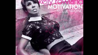 Kelly Rowland feat. Lil Wayne - Motivation (Instrumental)
