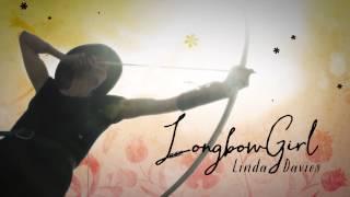 Longbow Girl short trailer