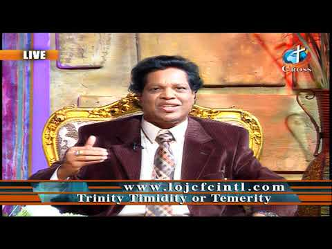 Trinity Timidity or Temerity Dr. Dominick Rajan 10-11-2019