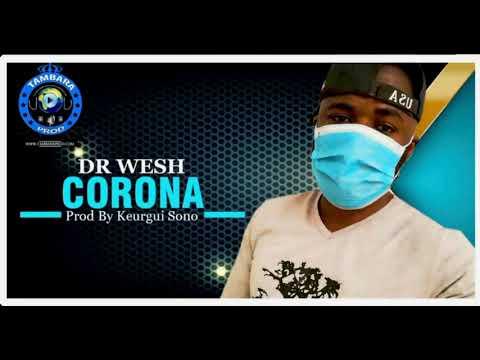 Download #CORONA_SON_AUDIO_OFFICIEL. 2020 DR WESH