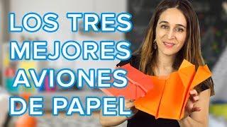 Cómo hacer los tres mejores aviones de papel | Origami divertido para niños ✈️