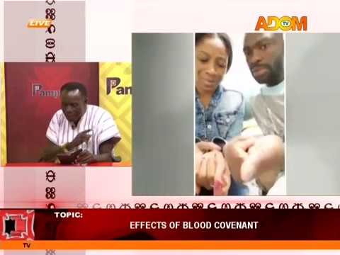Effects of blood covenant -  Pampaso on AdomTV (19-6-18)