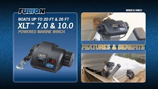 The Fulton® XLT™ Powered Marine Winch: Show Your Boat Who's Boss