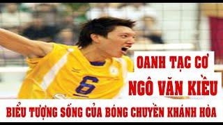 Bóng chuyền Việt Nam | Oanh tạc cơ Ngô Văn Kiều: Biểu tượng sống của bóng chuyền Khánh Hòa