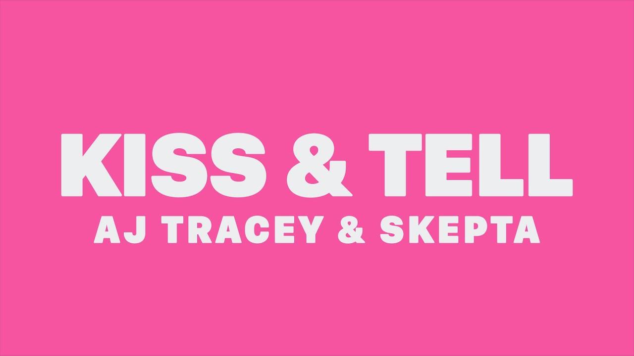 Download AJ Tracey & Skepta - Kiss And Tell (Lyrics)