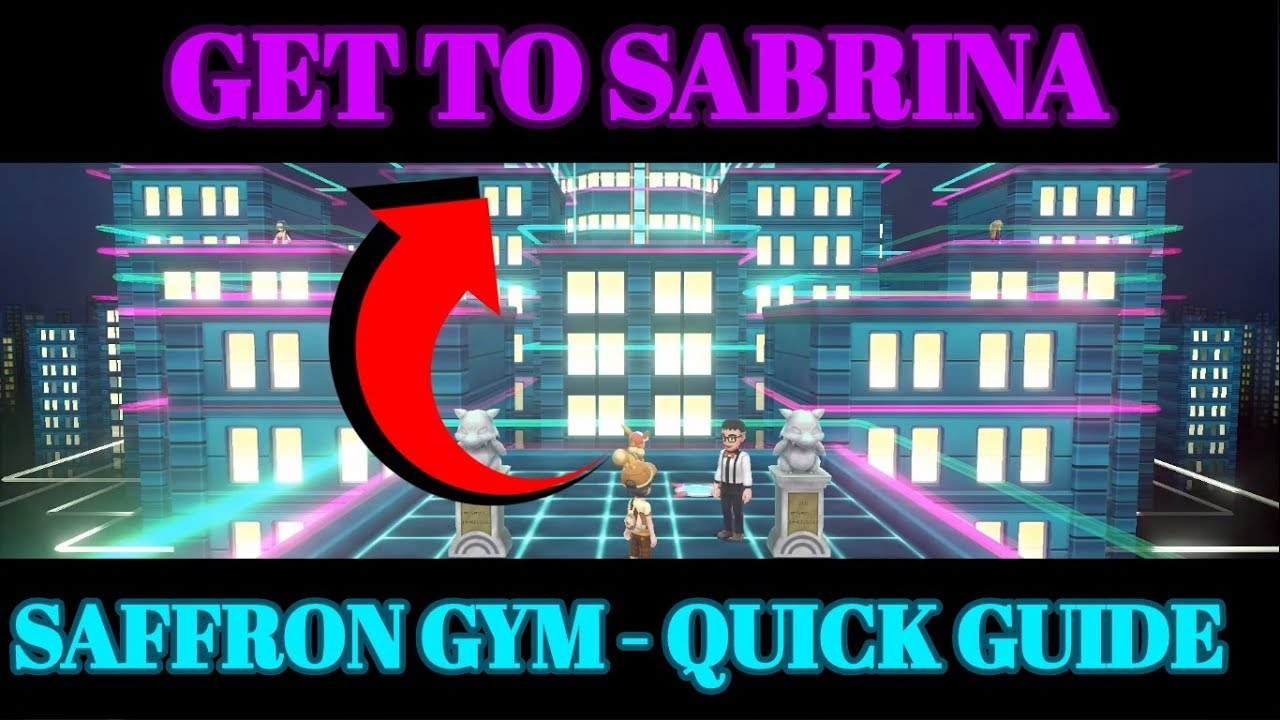 Pokemon Let's Go - Saffron Gym Map Guide (How to Get to Sabrina)