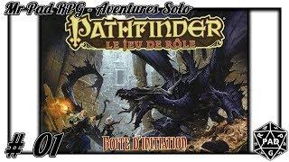 Aventure Solo #1 - Pathfinder (Boite Initiation)