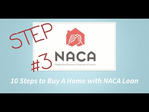 STEP 3: 10 Steps to Buy A Home With An NACA LOAN