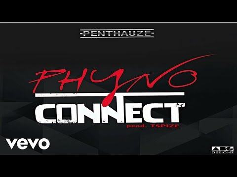 Phyno – Connect [Official Audio]