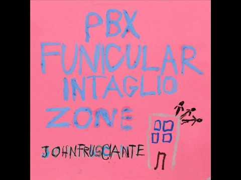 John Frucsiante -  Ratiug FULL SONG (PBX Funicular Intaglio Zone 2012)