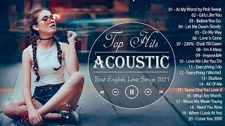 Best English Acoustic Cover Love Songs 2021 - Sweet Guitar Acoustic Cover Of Popular Songs All Time