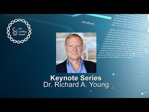 CSHL Keynote: Dr Richard Young, Whitehead Institute for Biomedical Research  Mass. Institute of Tech