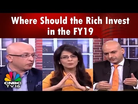 Where Should the Rich Invest in the FY19? | Money Money Money | CNBC TV18
