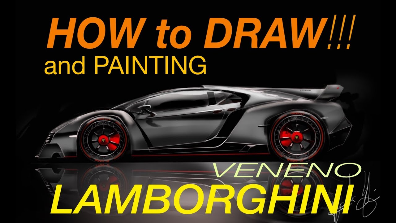 how to draw and painting lamborghini veneno desenho industrial