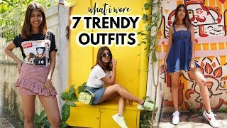What I Wear in a Week! 7 Trendy and Cute Outfits! | Sejal Kumar