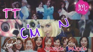 MASHUP #09: C'mon X Knock Knock X TT - Twice & Ke$ha (KPOP Mashup)