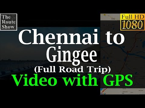 Drive to Gingee from Chennai | Full Road Trip | Video with GPS