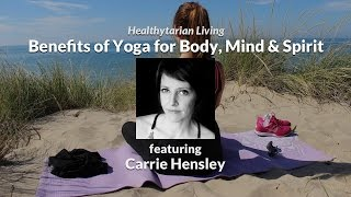 Benefits of Yoga for Body, Mind & Spirit