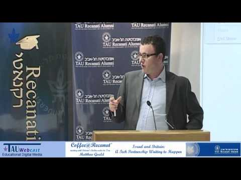 Britain's Ambassador To Israel Matthew Gould's Speech At The Tel Aviv University