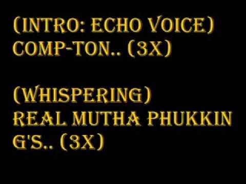 Eazy-E real muthaphakin (mother fucking) g's lyrics