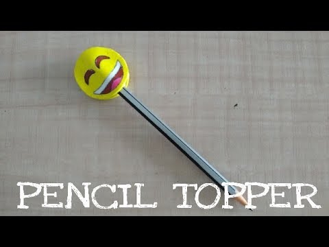 DIY: Emoji Pencil Topper